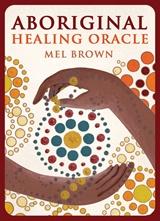 Aboriginal Healing Oracle Cards